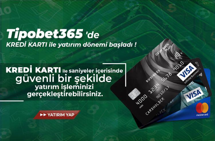 tipobet365-yatirim-kredi-karti